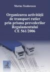 Organizarea activitatii de transport rutie - Marius Teodorescu